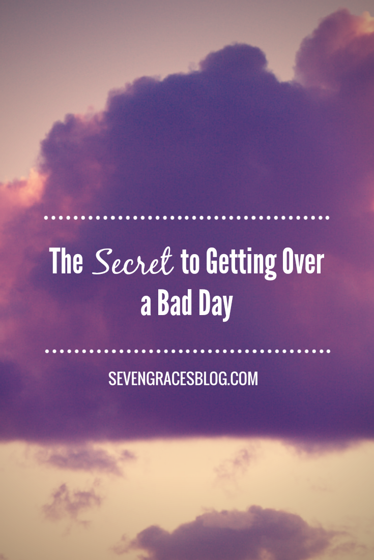 The Secret to Getting Over a Bad Day