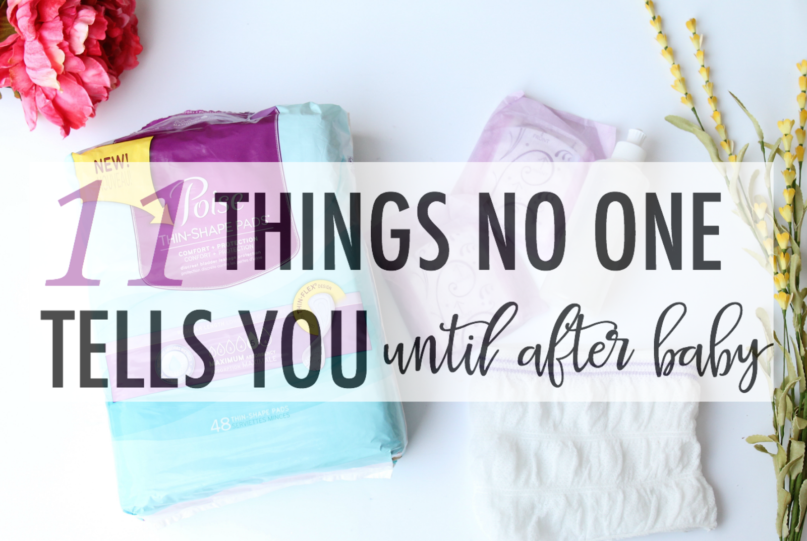 11 Things No One Tells You Until After Baby
