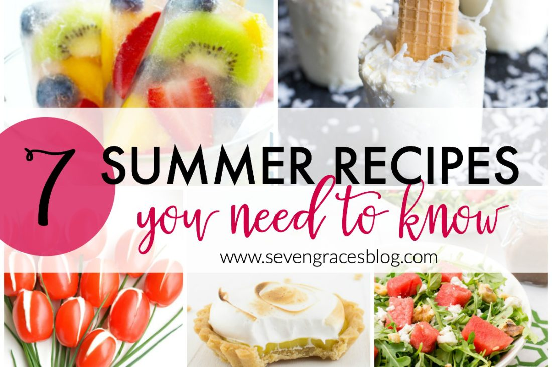 7 Summer Recipes You Need to Know: A Little Bird Told Me Link Party   Vol. 2