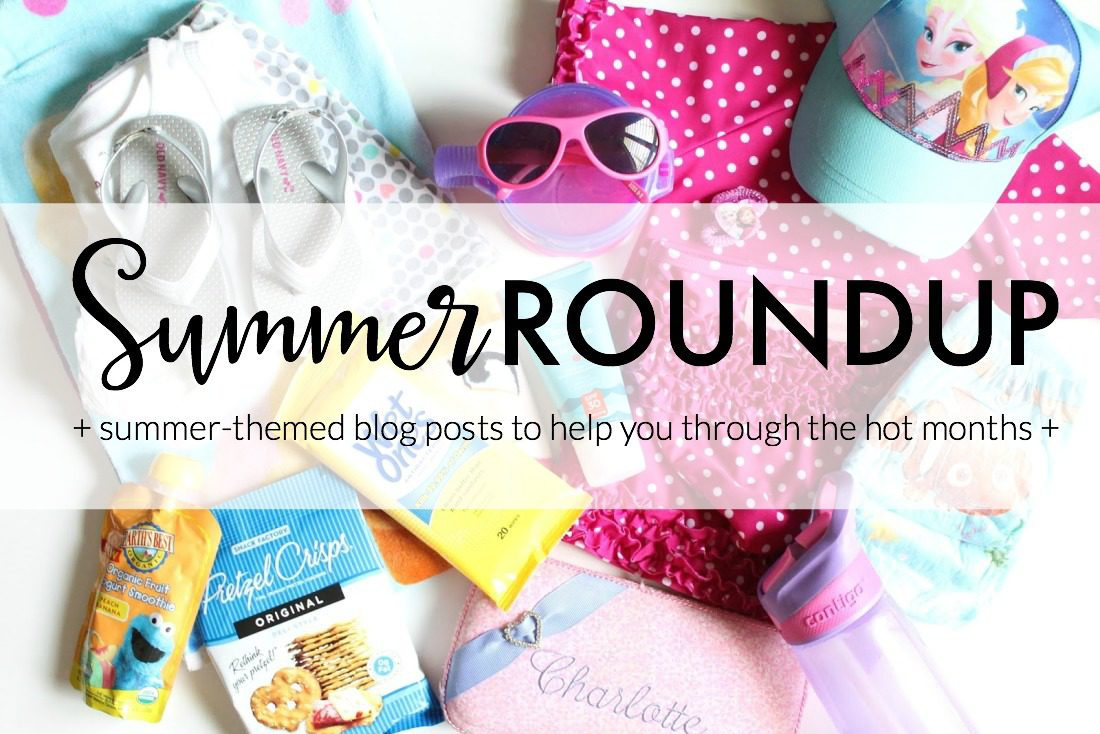 Getting Ready for Summer: Summer Posts Roundup & A Little Bird Told Me Link Party