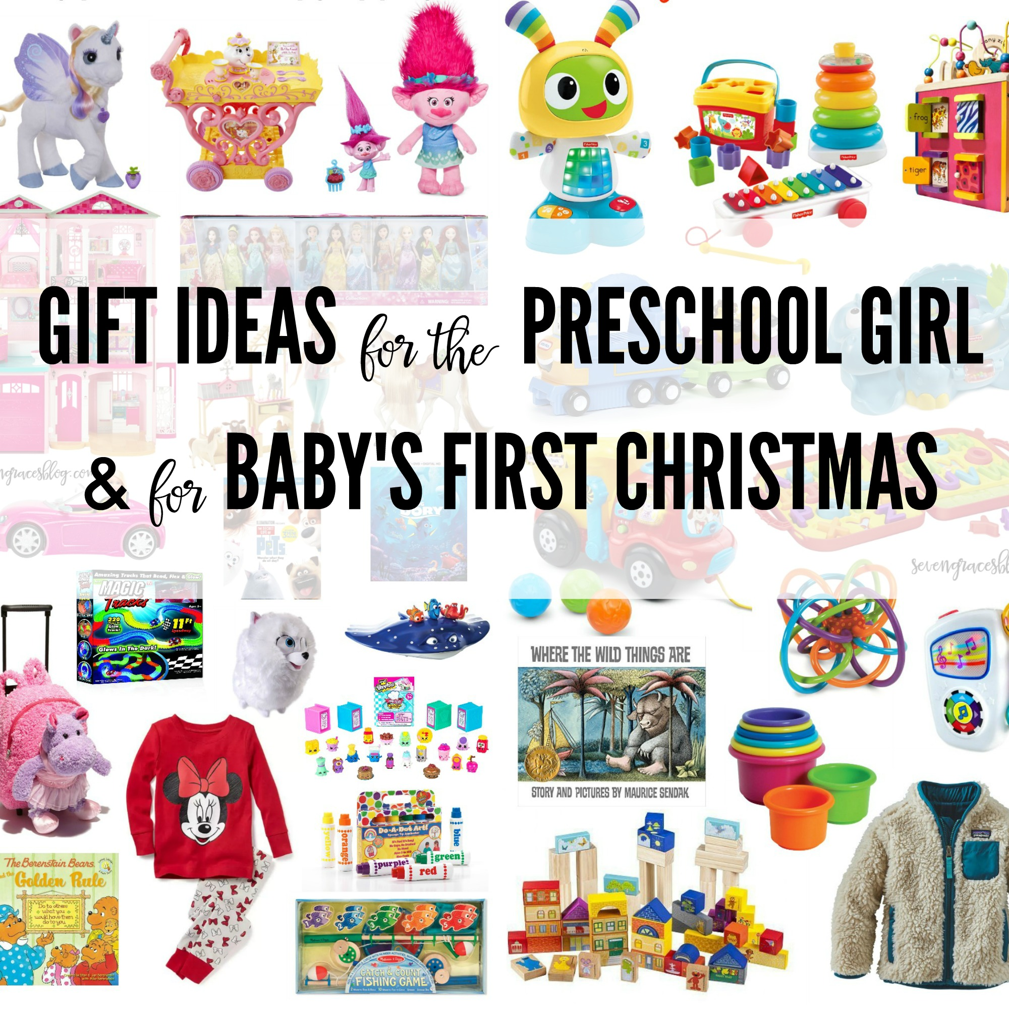 Good Baby Christmas Gifts: Gift Ideas For The Preschool Girl And For Baby's First