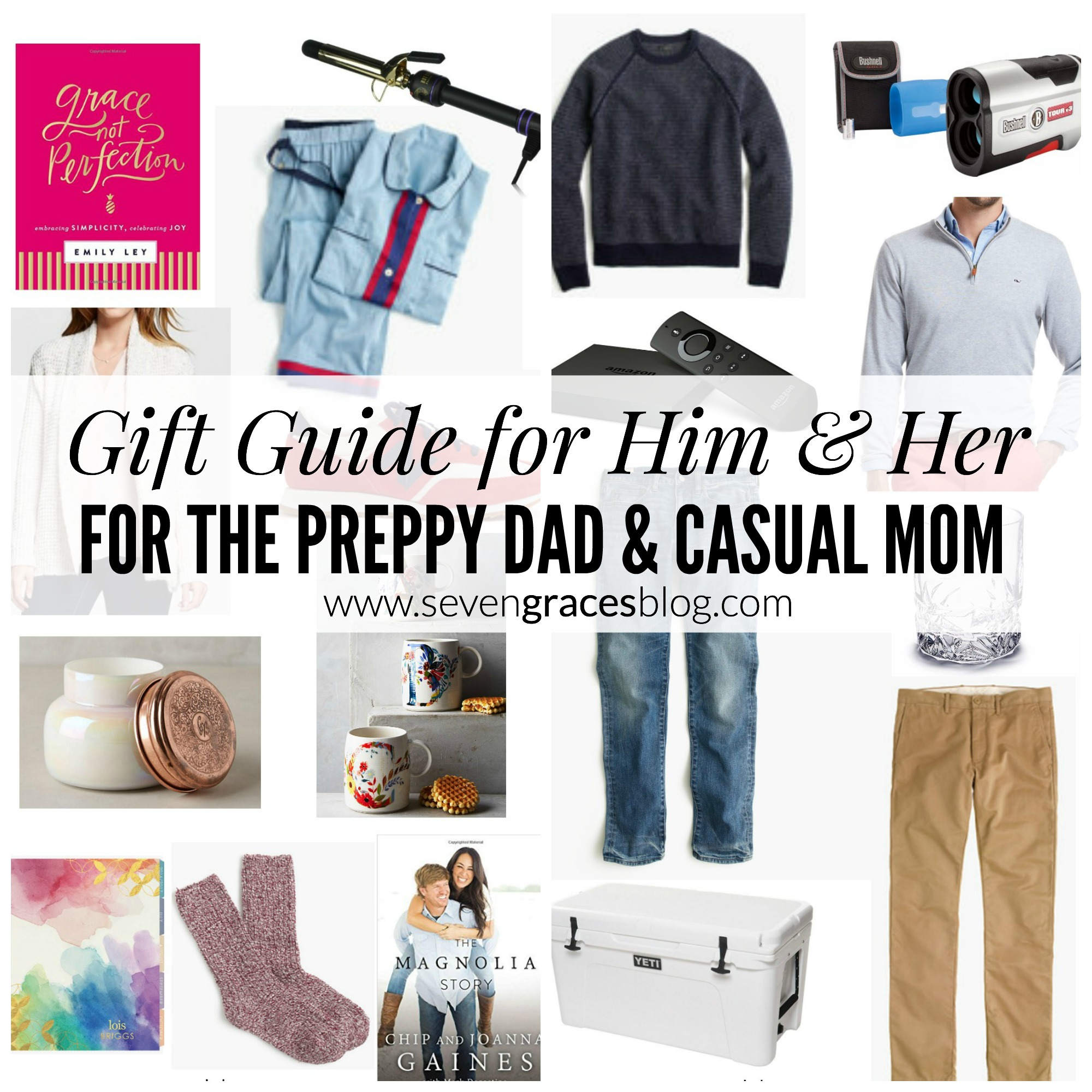 His & Her Gift Guides: For the Preppy Dad & Casual Mom