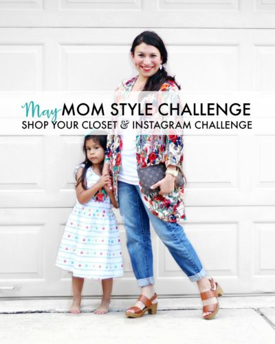 May Mom Style Challenge: 5 Things You Need to Know