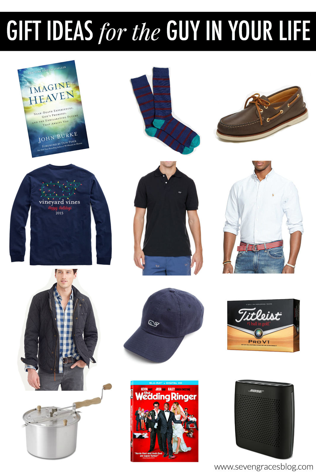 Christmas Gift Ideas for the Guy in Your Life - Seven Graces