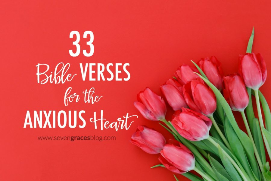 33 bible verses for the anxious heart seven graces 33 bible verses for the anxious freerunsca Image collections